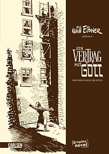 Die Ur Graphic Novel über Will Eisners Frühwerk Ein Vertrag Mit