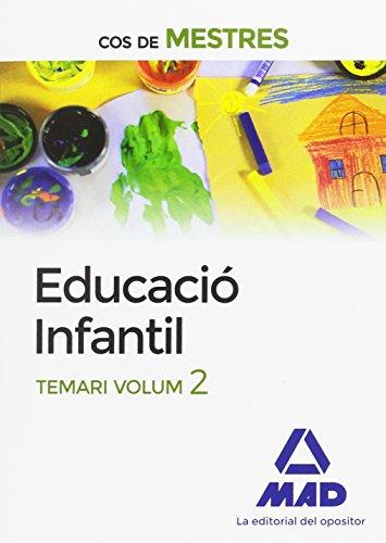 Cos de Mestres Educació Infantil. Temari Volum 2 por 7 EDITORES