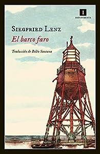 El Barco Faro par Siegfried Lenz