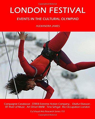 London festival : events in the Cultural Olympiad / Alexandra James | James, Alexandra