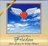 Frieden - Das Singen des heiligen Namen - Gudula Blau - mit Erik Berglund und seiner Engelsharfe [AUDIO-CD , 1999, CD-04]