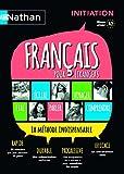 Français pour étrangers - Livre Initiation