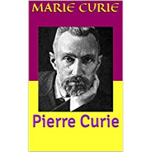 Pierre Curie (French Edition)
