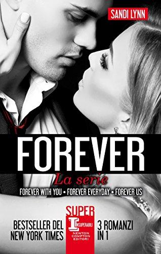 Forever. La serie di [Lynn, Sandi]