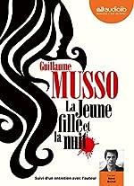 La Jeune Fille et la Nuit - Livre audio 1 CD MP3 - Suivi d'un entretien avec l'auteur de Guillaume Musso