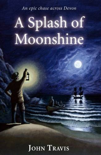 A splash of moonshine : an epic chase across Devon