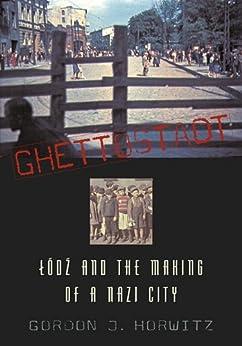 Ghettostadt by [Horwitz, Gordon J.]