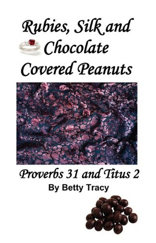 Rubies, Silk and Chocolate Covered - Peanuts Chocolate Covered