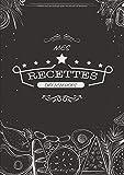 Mes Recettes Délicieuses: Carnet à compléter - Cahier De Recettes - Livre de...