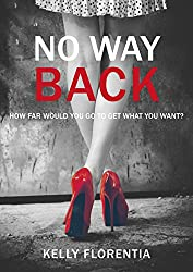 No Way Back: The must-read romantic page turner