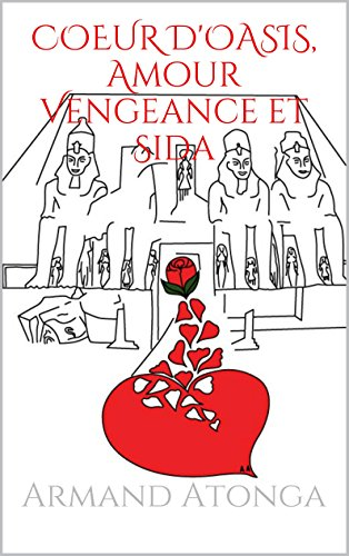 Couverture du livre COEUR D'OASIS, Amour Vengeance et Sida