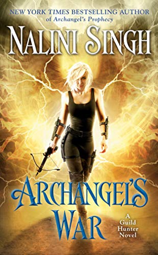 Archangels War (A Guild Hunter Novel Book 12) (English ...