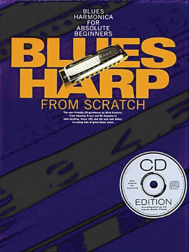Blues Harp From Scratch (Book, CD): Noten, CD für Harmonika (Learn to Play (Music Sales))