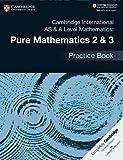 #9: Cambridge International AS & A Level Mathematics: Pure Mathematics 2 & 3 Practice Book