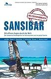 Sansibar Reiseführer: Das komplette Reisehandbuch - Sabine Heilig