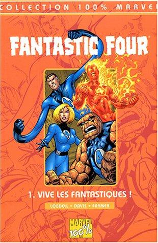 Fantastic Four, Tome 1 : Vive les Fantastiques !