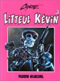 Litteul Kévin, tome 3