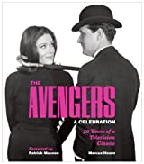 The Avengers: A Celebration: 50 Years of a Television Classic