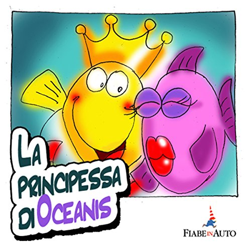 La Principessa di Oceanis  Audiolibri