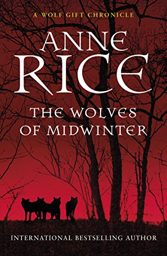 The Wolves of Midwinter (The Wolf Gift Chronicles, Band 2)