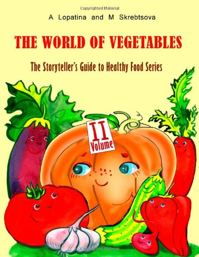 The World Of Vegetables