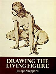 Drawing the Living Figure (Dover Anatomy for Artists) by Joseph Sheppard (1991-05-01)