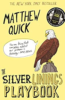 The Silver Linings Playbook (English Edition) par [Quick, Matthew]
