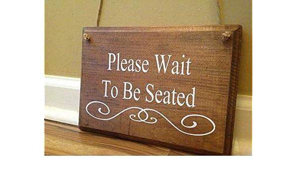 Amazonde Monsety Schild Mit Aufschrift Please Wait To Be Seated