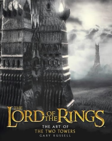 The Art of The Two Towers (The Lord of the Rings) por Gary Russell