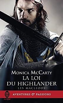 Les MacLeods (Tome 1) - La loi du Highlander par [McCarty, Monica]