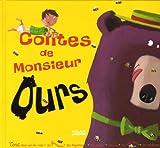 Contes de Monsieur Ours