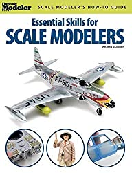 Essential Skills for Scale Modelers (FineScale Modeler Books) by Aaron Skinner (2011-10-28)