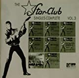 The Star Club Singles Complete, Vol. 3