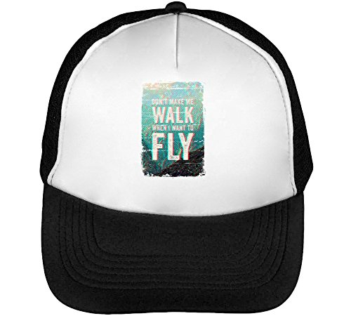 Preisvergleich Produktbild Life Purpose / Dont Make Walk When I Want to Fly / Phrases Collection / Cool T Shirt / Nice to / Super / Osom Words / Popular Quotes Men's Baseball Trucker Cap Hat Snapback Black White