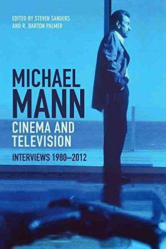 [Michael Mann - Cinema and Television: Interviews, 1980-2012] (By: Steven Sanders) [published: August, 2014] por Steven Sanders