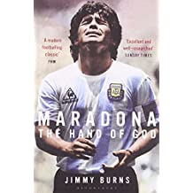 Maradona: The Hand of God by Jimmy Burns (2010-06-07)