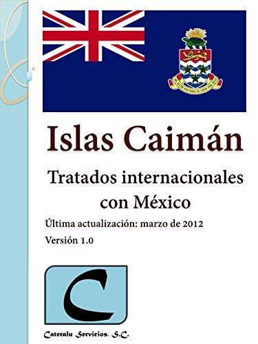 Islas Caimán - Tratados Internacionales con México