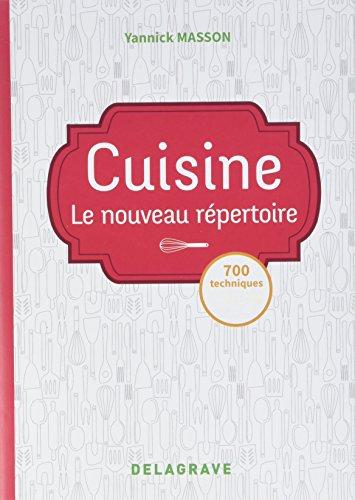 Cuisine : Le nouveau répertoire