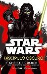 Star Wars Discípulo oscuro : Basada en episodios inéditos de Star Wars: Las guerras Clon par Golden