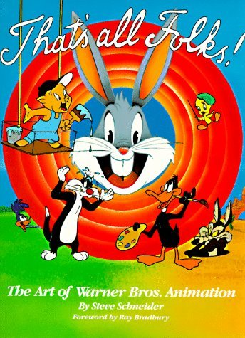 That's All Folks: The Art of Warner Bros. Animation (Owl Books) by Steve Schneider (1990-09-02)