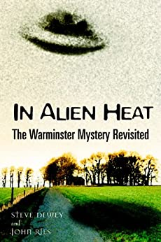 IN ALIEN HEAT: The Warminster Mystery Revisited (English Edition) par [Ries, John, Dewey, Steve]