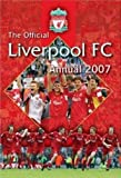 Official Liverpool FC Annual 2007 2007