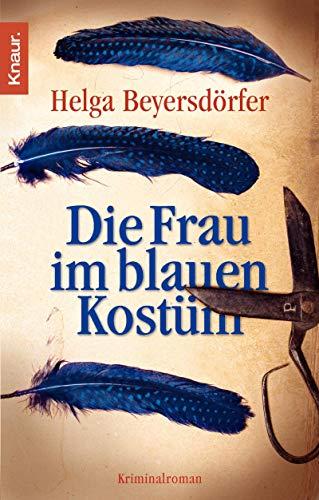 Helga Kostüm - Die Frau im blauen Kostüm: