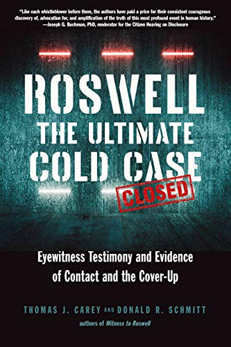 Roswell: The Ultimate Cold Case: Eyewitness Testimony and Evidence ...