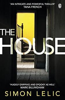 The House by [Lelic, Simon]