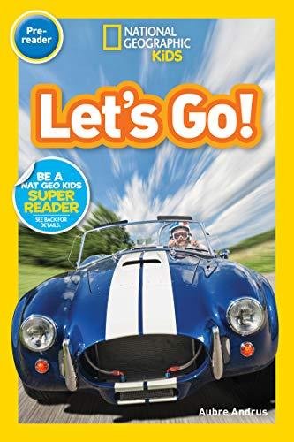 National Geographic Readers: Let's Go! (Pre-reader) (English Edition) por Aubre Andrua