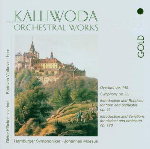 J. W. Kalliwoda - 'Orchestral Works' (Orchesterwerke)