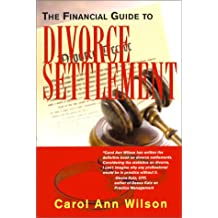 The Financial Guide to Divorce Settlement