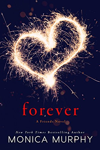 Forever: A Friends Novel (English Edition)