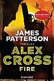 Fire - Alex Cross 14 -: Thriller